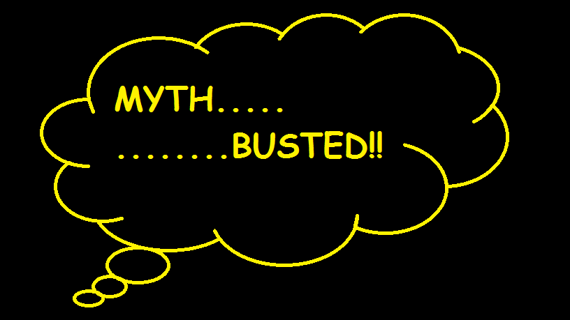 10 Myths Busted